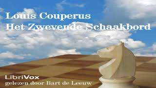 Zwevende Schaakbord   Louis Couperus   General Fiction, Historical Fiction   Speaking Book   2/5