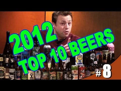 Top 10 Beers of 2012 - Better Beer Authority