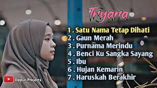 download lagu Lagu Tryana Full Album Tryana Terbaru Lagu Cover Tryana 2020 mp3