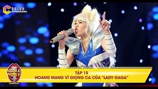 """Giọng ải giọng ai   tập 10: Hai đội chơi hoang mang vì giọng ca của """"Lady Gaga"""""""