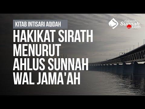 Hakikat Sirath Menurut  Ahlus Sunnah Wal Jama'ah - Ustadz Khairullah Anwar Luthfi, Lc