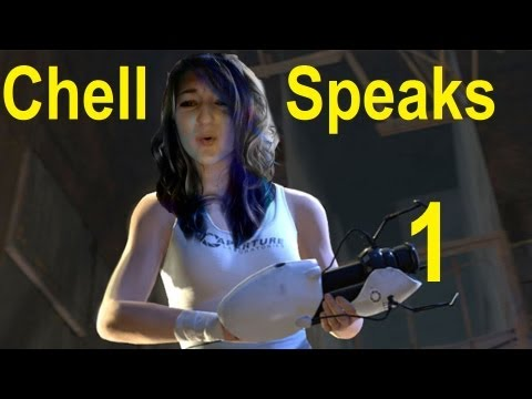 Chell Speaks - Episode One