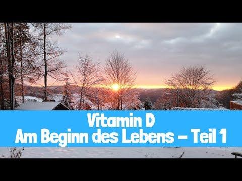 Vitamin D - Am Beginn des Lebens Teil 1 | Funktion | Mangel | Empfehlung