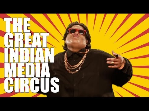 The Great Indian Media Circus video
