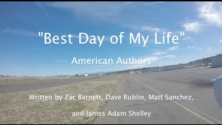 """Best Day of My Life"" - American Authors Lyric Video Flight KOKB to Catalina Island (KAVX Airport)"