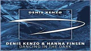 Denis Kenzo & Hanna Finsen - Dancing In The Dark 2017