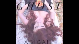 Abigail - Ghost (Official Audio)