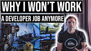 Why I won't work a developer job anymore | #grindreel #entrepreneurship