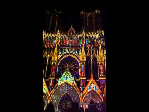 Reims Cathedrale Lumiere Cathédrale de Reims Son et