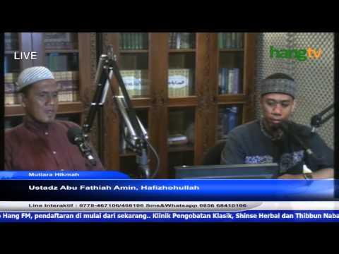 Abu Fathiah Amin - Mutiara Hikmah 24-4-15