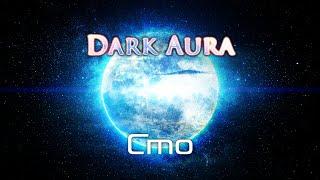[Dubstep] Cmo - Dark Aura (Original Mix)