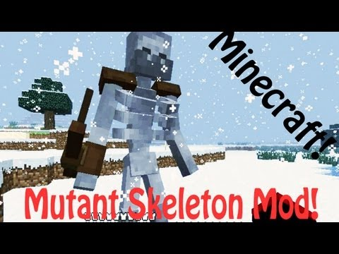 Minecraft: Mutant Skeleton Mod - Mutant Creatures (skeleton, creeper, zombie, enderman)!