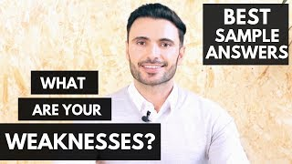 """How to Answer """"What Are Your Greatest Weaknesses?"""" Interview Question + 4 Examples of Weaknesses"""