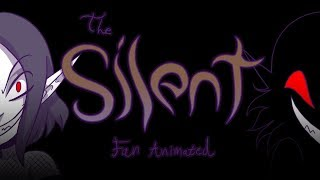 Episode 4: The Silent (Fan Animated)