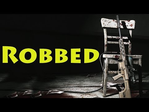 ROBBED - Escape From Tarkov