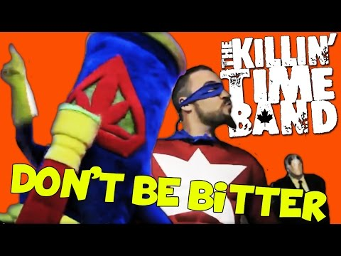 Bong Man - Don't Be Bitter - The Killin' Time...