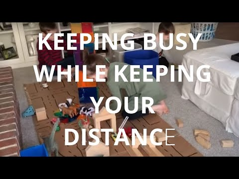 Keeping busy while keeping your distance