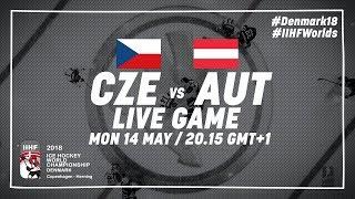 Czech Republic - Austria | Live | 2018 IIHF Ice Hockey World Championship