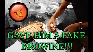 GAVE HIM A FAKE BROWNIE FOR THE FIRST TIME !!! (FREAKOUT)