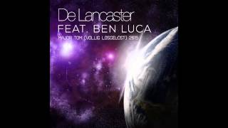 De Lancaster Feat. Ben Luca - Major Tom (völlig Losgelöst) 2015 (H@ppy Tunez Project Edit)
