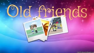 Old friends | online relationship | S2 EP2
