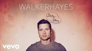 Walker Hayes Dollar Store