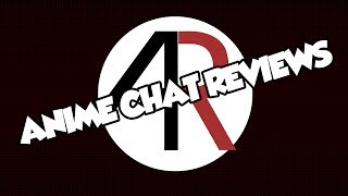Anime Chat Reviews