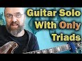 Guitar Solo With ONLY Triads - Jazz Blues