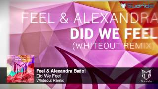 [ASOT 789] Feel & Alexandra Badoi - Did We Feel (Whiteout Remix)