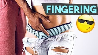 My Fingering Sex!! How To Really Finger A Girl ☆