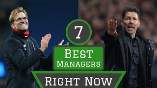 7 Best Managers in World Football