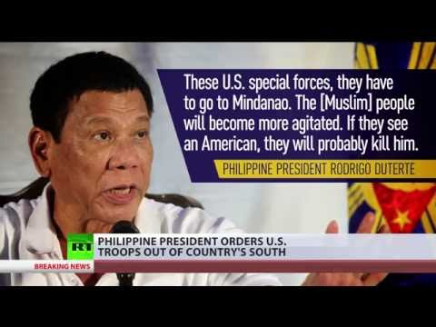 'They have to go!': Philippine leader Duterte orders US troops out of country's south