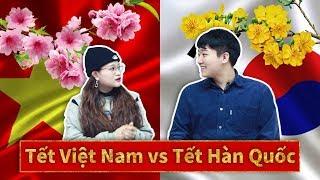 Sự khác biệt giữa văn hoá đón Tết Hàn Quốc và Việt Nam