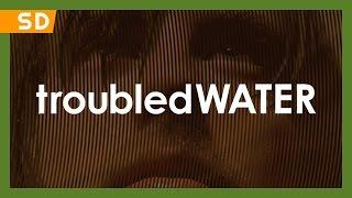Troubled Water (DeUsynlige) (2008) Trailer