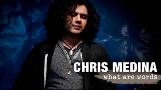 Chris Medina - What Are Words [1 hour version]