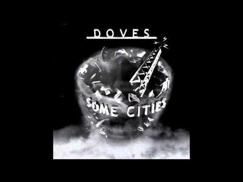 Doves - Snowden