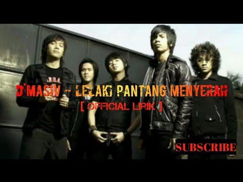 Download D'MASIV - LELAKI PANTANG MENYERAH  New Version Mp4 baru