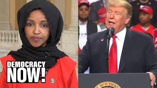 """It Is About Time"": Rep. Ilhan Omar on Supporting Impeachment of Trump & Medicare for All"