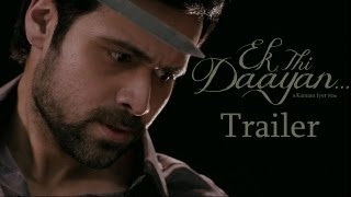 Ek Thi Dayan - Ek Thi Daayan - 2nd Official Trailer