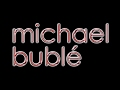 Michael Buble' - I Believe in You Music   2017