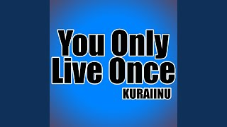 You Only Live Once (Yuri On Ice!!!)