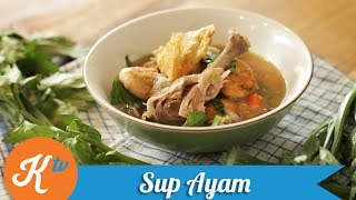 Resep Sup Ayam (Chicken Soup Recipe Video) | REVO