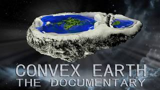 Convex Earth - The Documentary