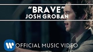 Watch Josh Groban Brave video