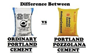 Difference between Ordinary Portland Cement and Portland Pozzolana Cement