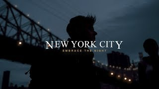 New York City 2019 - Embrace the Night