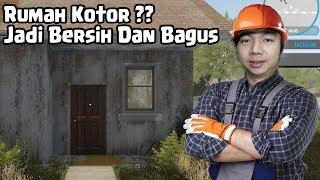Bedah Rumah Menjadi Bagus - House Flipper Indonesia