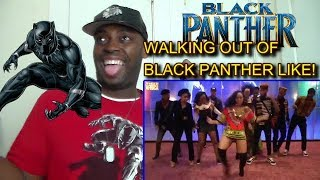 Walking out of Black Panther movie like REACTION!!!