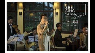 🎧🎼[SEE SING SHARE 2 - Tập 4] LK Tự Khúc Mùa Đông & Tiếng Gió Xôn Xao || Hà Anh Tuấn