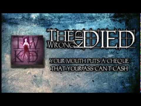 The Wrong Kid Died - Your Mouth